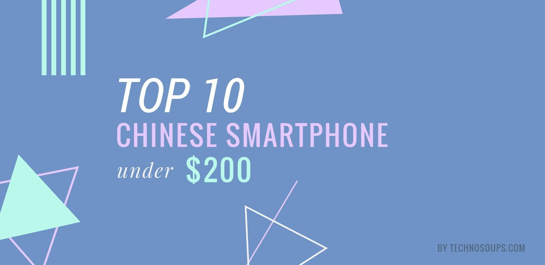 Gallagher best chinese smartphone under 200 dollars such