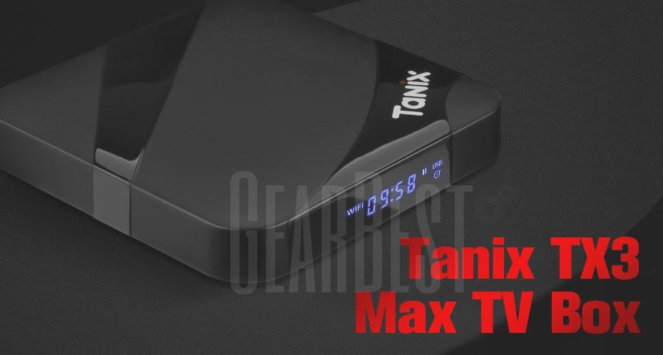 Tanix tx3 Max TV box