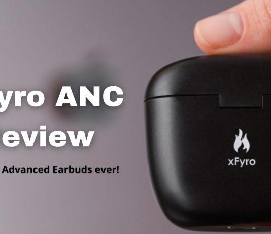Xfyro ANC Wireless Earbuds Review
