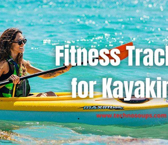 Fitness Tracker in Kayaking